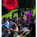 Méthode, innovation et bonne humeur : les travaux réussis d'Oser Paris.150 propositions pour Anne Hidalgo